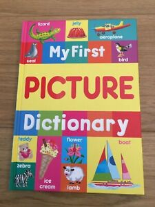 MY FIRST PICTURE DICTIONARY WORDS & PICTURES CHILDRENS HARDBACK BOOK BABY/TODDL
