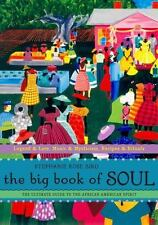 Excellent, The Big Book of Soul: The Ultimate Guide to the African American Spir