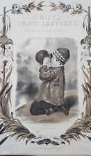 "William H ""Hunt's Comic Sketches""21 Stone Lithographs by Thomas Fairland ca 1844"