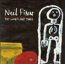 """NEIL FINN """"Try Whistling This"""" 1998 13Trk CD *Crowded House *Split Enz """"Sinner"""""""