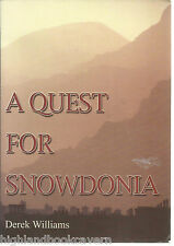 A Quest for Snowdonia. The Historical Landscape. Local History, Wales. PB VGl.