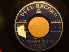 BELL 45 RECORD/ JOHNNY NEWTON + TAGS/A TEENAGER IN LOVE/SORRY (I RAN ALL THE )VG