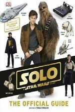 Solo: A Star Wars Story The Official Guide by Various [Hardcover]