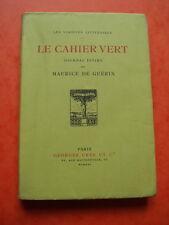 """Maurice de GUERIN """"Le Cahier Vert - Journal Intime"""" / 1921,  Num. 1/50 sur Chine"""