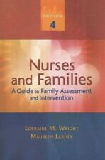 Nurses and Families: A Guide to Family Assessment and Intervention by Leahey, Ma