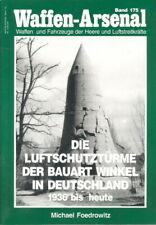 Waffen-Arsenal 175: Die Luftschutztürme der Bauart Winkel in Deutschland
