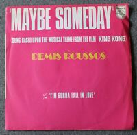 Demis Roussos, maybe someday / i'm gonna fall in love, SP - 45 tours