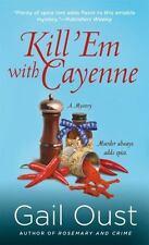 Kill 'Em with Cayenne: A Mystery (Spice Shop Mystery Series)-ExLibrary