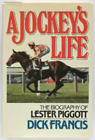 Dick Francis: A Jockey's Life: The Biography of Lester Piggott SIGNED FIRST ED