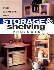 The World's Best Storage & Shelving Projects (Popular Woodworking)-ExLibrary