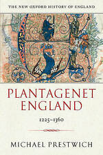 NEW Plantagenet England 1225-1360 (New Oxford History of England)