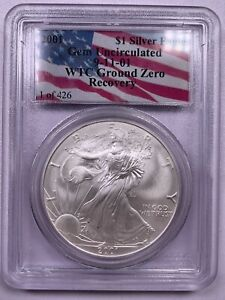 2001 PCGS Gem Uncirculated Silver Eagle WTC Recovery 9/11 - *1 Of 426*