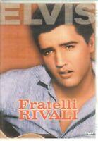 FRATELLI RIVALI con Elvis DVD