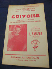 Partition Grivoise L Vasseur  Kauffmann Music Sheet