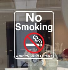 No Smoking Within 25 Feet of Entrance Vinyl Decal Sticker Business Sign Window