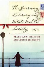 The Guernsey Literary and Potato Peel Pie Society by Mary Ann Shaffer, Annie Ba
