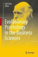 Evolutionary Psychology in the Business Sciences (2011, Hardcover)