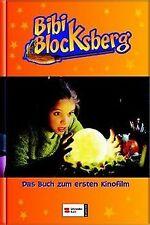 Bibi Blocksberg. Das Buch zum ersten Kinofilm von Elfie ... | Buch | Zustand gut
