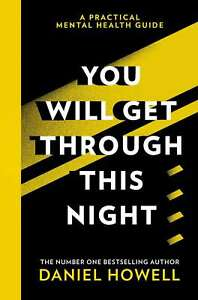 You Will Get Through This Night: The No.1 Sunday Times bestselling practical gui