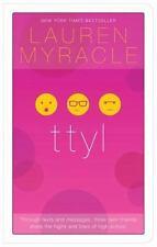 ttyl - 10th Anniversary update and reissue (The Internet Girls)