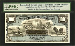 1895 (1988) REPUBLIC OF HAWAII $100 SILVER CERTIFICATE SPECIMEN, PMG CERTIFIED