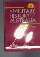 A Military History of Australia by Jeffrey Grey (Hardback)