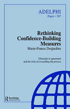 Rethinking Confidence-Building Measures by Desjardins, Marie-France (Paperback b