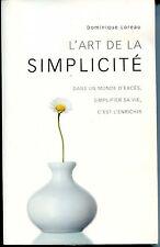 L'ART DE LA SIMPLICITE - Dominique Loreau 2008