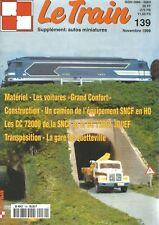 """LE TRAIN N°139 LES VOITURES """"GRAND CONFORT"""" / CONS. CAMION EQUIPEMENT SNCF EN HO"""