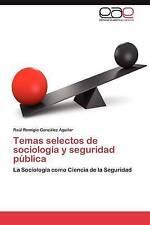 Temas selectos de sociología y seguridad pública: La Sociología como Ciencia de