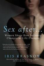 NEW Sex After . . .: Women Share How Intimacy Changes as Life Changes
