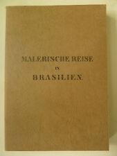 Malerische Reise in Brasilien, Moritz Rugendas, Brasilien, Reise Brasilien,