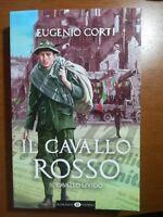 Il cavallo rosso - Eugenio Corti - Ares - 2015 - M