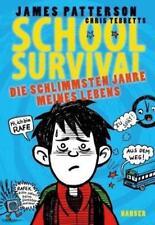 School Survival 01 - Die schlimmsten Jahre meines Lebens von Chris Tebbetts und James Patterson (2015, Gebundene Ausgabe)