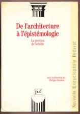 P. BOUDON, DE L'ARCHITECTURE À L'EPISTÉMOLOGIE, QUESTION DE L'ECHELLE