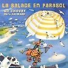 988 // LA BALADE EN PARASOL - CHOVET GIL (CD DIGIPACK)
