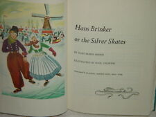 Hans Brinker or The Siler Skates by Mary Mapes Dodge Book Childern's Classics