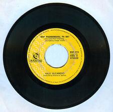 Philippines HAJJI ALEJANDRO May Pagmamahal Pa Ba? OPM 45 rpm Record