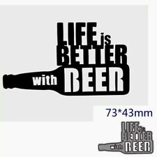 Life  Is Better With  Beer Sentiment Man Brother Son Uncle Dad Father  Metal Die