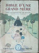 Bible d'une grand - mére - De Segur - Hachette,1934 - A