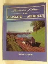 Memories of Steam from Glasgow to Aberdeen, Welch, Michael S., Very Good Book