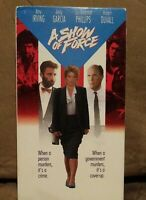 A SHOW OF FORCE VHS TAPE  2000 AMY IRVING ANDY GARCIA ROBERT DUVALL MINT