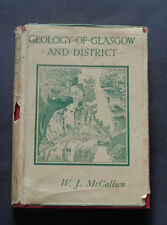 GEOLOGY OF GLASGOW & DISTRICT : Scotland / Igneous Rocks / Ice Age  Fossils 1938