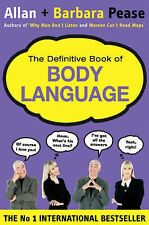 The Definitive Book of Body Language: The Secret Meaning Behind People's Gesture