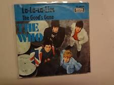 "WHO:La-La-La-Lies 2:11-The Good's Gone 3:54-Germany 7"" Decca American Series PSL"
