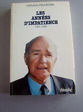 Les Annees D'impatience 1950-1960  Gerard Pelletier 1st Ed. 1st Ptg 1983 Stanké