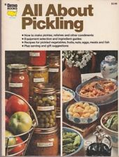 All About Pickling by Written, edited and designed by the editorial staff of…
