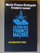 La Saga des francs-maçons Marie-France Etchegoin