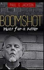NEW Boomshot.: Hunt for a Killer. by Paul G Jackson