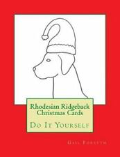 Rhodesian Ridgeback Christmas Cards : Do It Yourself by Gail Forsyth (2015,.